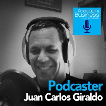 Juan Carlos Giraldo Podcaster